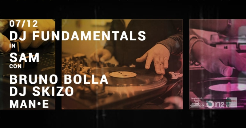 Dj Fundamentals workshop sampling moods con bruno bolla