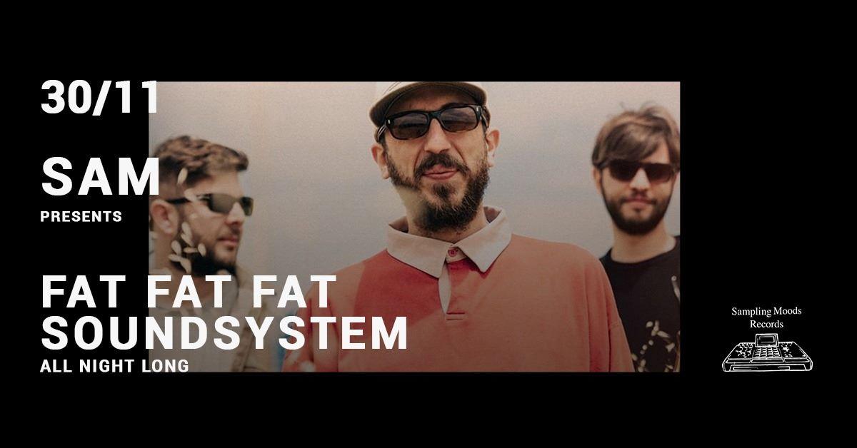 Fat-Fat-Fat-SoundSystem-Sampling-Moods-30-novembre-milano