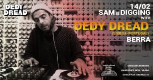 SAM is Digging Dedy dread