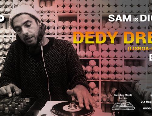 Ven 14.02.2020 – SAM is Digging: Dedy Dread / Berra