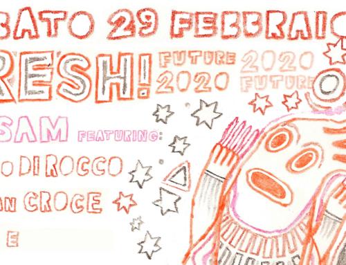 Sab 29.02.2020 – FRESH! Claudio Di Rocco