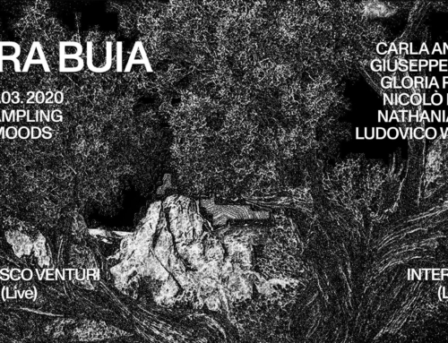 Gio 05.03.2020 – Fiera Buia: Group Show + Francesco Venturi & Interlingua Live